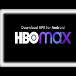 Download HBO Max Apk For Android