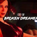 City of Broken Dreams Mod APK